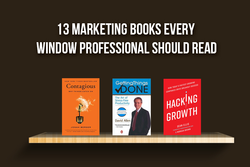 13 Marketing Books Every Window Professional Should Read 1