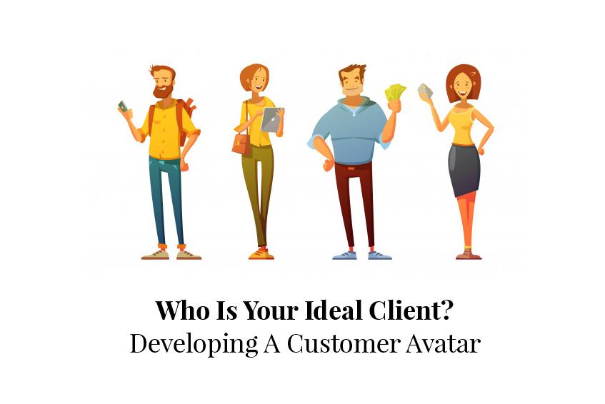 Developing A Customer Avatar 1
