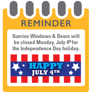 Sunrise will be closed Monday, July 4th for the Independence Day holiday.